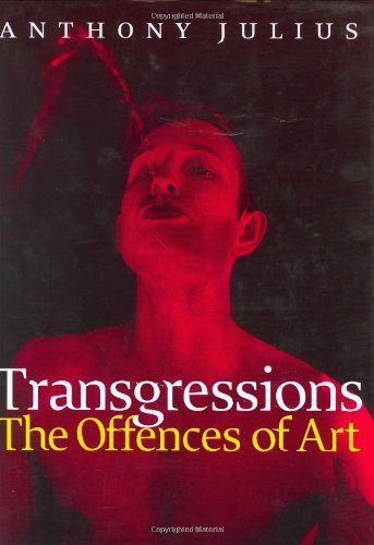 9780226415369: Transgressions: The Offences of Art
