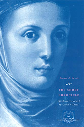 9780226417059: The Short Chronicle: A Poor Clare's Account of the Reformation of Geneva (The Other Voice in Early Modern Europe)