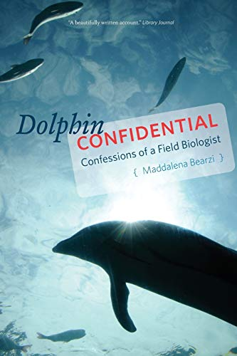 9780226418605: Dolphin Confidential: Confessions of a Field Biologist