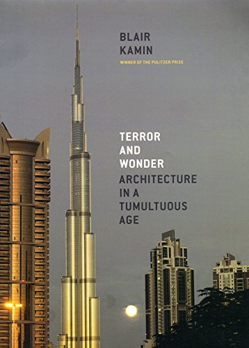 9780226423111: Terror and Wonder: Architecture in a Tumultuous Age