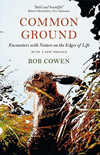 9780226424262: Common Ground: Encounters with Nature at the Edges of Life