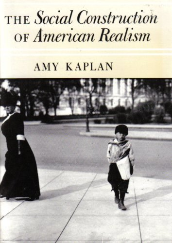 The Social Construction of American Realism: Kaplan, Amy