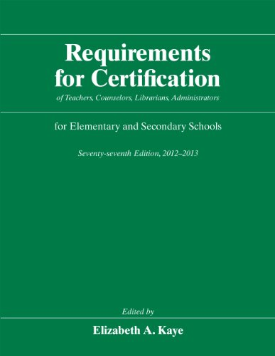 9780226428680: Requirements for Certification of Teachers, Counselors, Librarians, Administrators for Elementary and Secondary Schools, Seventy-seventh Edition, ... Schools, Secondary Schools, Junior)