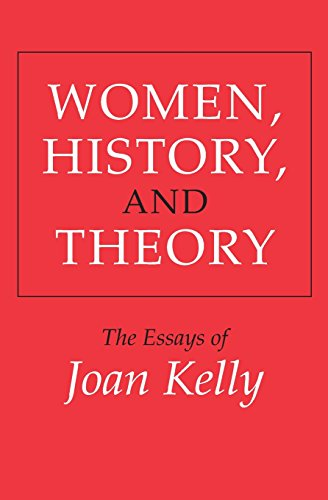 9780226430287: Women, History, and Theory: The Essays of Joan Kelly (Women in Culture and Society)
