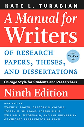9780226430577: A Manual for Writers of Research Papers, Theses, and Dissertations, Ninth Edition: Chicago Style for Students and Researchers (Chicago Guides to Writing, Editing, and Publishing)