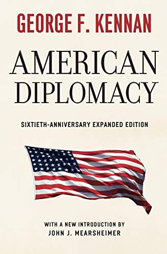 American Diplomacy: Sixtieth-Anniversary Expanded Edition (Walgreen Foundation: Kennan, George F.