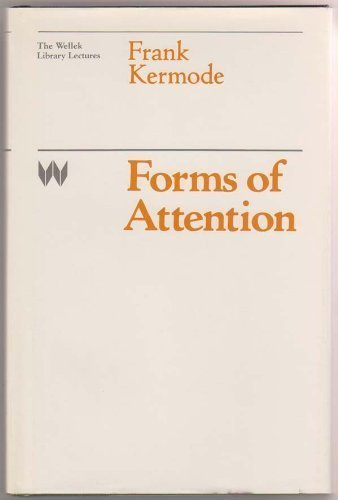 9780226431680: Forms of Attention (The Wellek Library lectures at the University of California, Irvine)