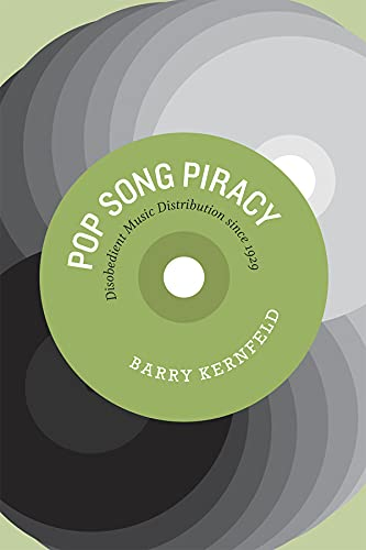 9780226431826: Pop Song Piracy Pop Song Piracy Pop Song Piracy: Disobedient Music Distribution Since 1929 Disobedient Music Distribution Since 1929 Disobedient Music