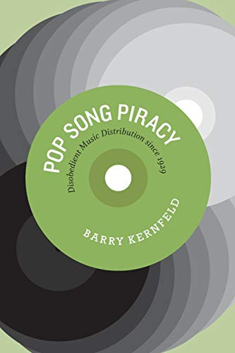 9780226431833: Pop Song Piracy: Disobedient Music Distribution Since 1929