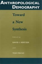 9780226431956: Anthropological Demography: Toward a New Synthesis (Population and Development Series)