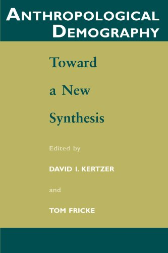 9780226431963: Anthropological Demography: Toward a New Synthesis (Population and Development Series)