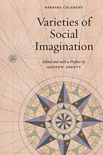 9780226433967: Varieties of Social Imagination