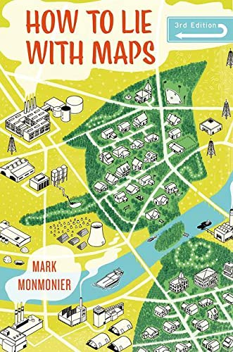 9780226435923: How to Lie with Maps, Third Edition