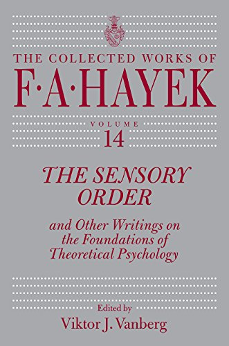 9780226436425: The Sensory Order and Other Writings on the Foundations of Theoretical Psychology (The Collected Works of F. A. Hayek)