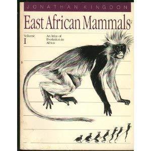 9780226437187: East African Mammals: An Atlas of Evolution in Africa, Volume 1