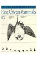 9780226437194: East African Mammals: An Atlas of Evolution in Africa, Volume 2, Part A: Insectivores and Bats