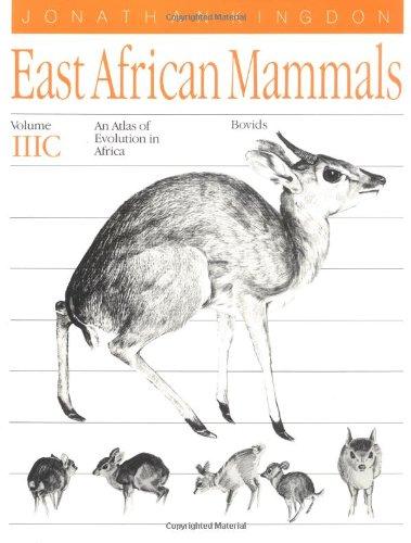 9780226437248: East African Mammals: An Atlas of Evolution in Africa, Volume 3, Part C: Bovids