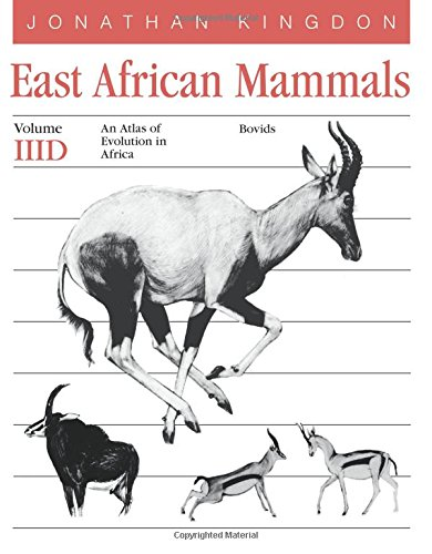 9780226437255: East African Mammals: An Atlas of Evolution in Africa, Volume 3, Part D: Bovids