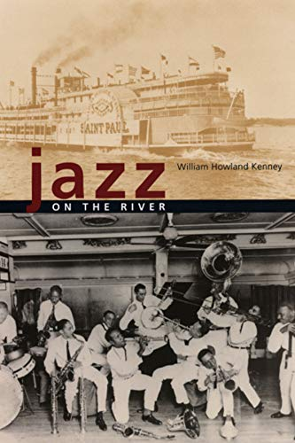 Jazz on the River: Kenney, William Howland