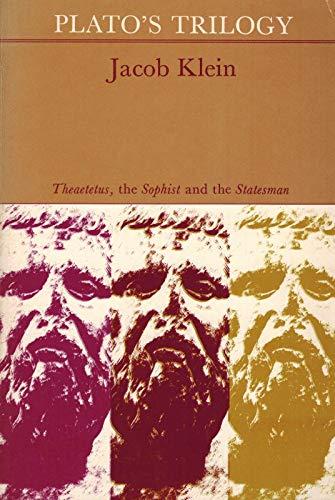 Plato's trilogy : Theaetetus the Sophist & the Statesman.: Klein, Jacob