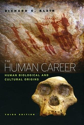 9780226439655: The Human Career: Human Biological and Cultural Origins