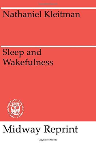 9780226440736: Sleep and Wakefulness