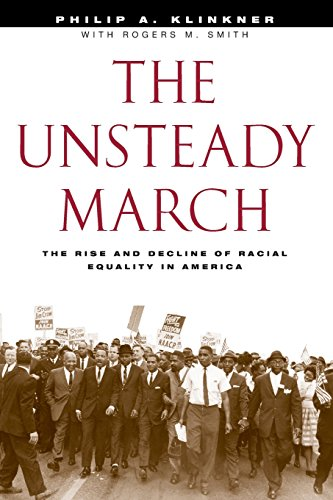 9780226443416: The Unsteady March: The Rise and Decline of Racial Equality in America