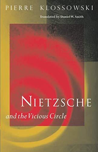 9780226443874: Nietzsche and the Vicious Circle