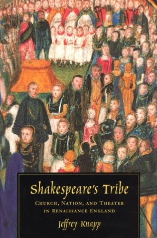 9780226445694: Shakespeare's Tribe: Church, Nation, and Theater in Renaissance England