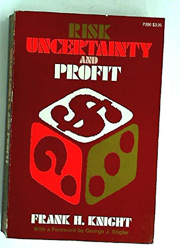 Risk, Uncertainty and Profit (Phoenix Books): Knight, Frank H.