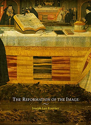 9780226448374: The Reformation of the Image