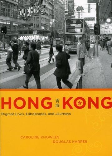 9780226448572: Hong Kong: Migrant Lives, Landscapes, and Journeys (Fieldwork Encounters and Discoveries)