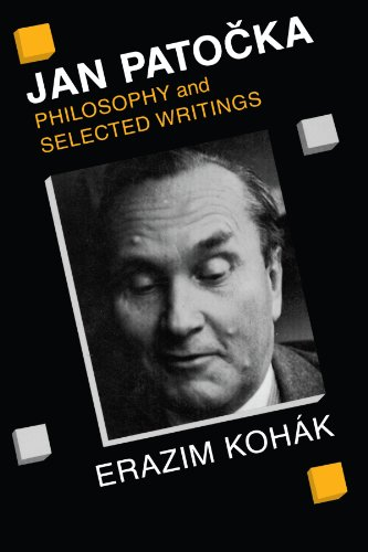 Jan Patocka: Philosophy and Selected Writings: Erazim Kohák