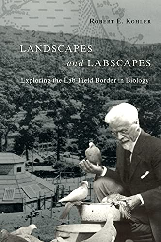 9780226450094: Landscapes and Labscapes: Exploring the Lab-Field Border in Biology