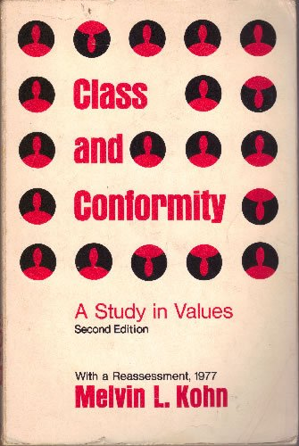 9780226450308: Class and Conformity: A Study in Values