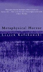 9780226450568: Metaphysical Horror