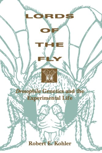 Lords of the Fly: Drosophila Genetics and the Experimental Life (Paperback): Robert E. Kohler