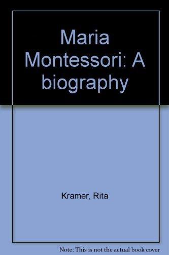 9780226452364: Maria Montessori: A biography