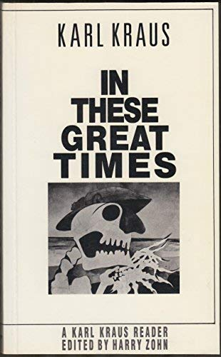 9780226452661: In These Great Times: A Karl Kraus Reader