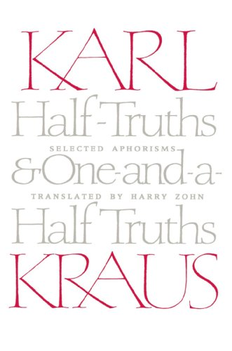 9780226452685: Half-Truths and One-and-a-Half Truths: Selected Aphorisms
