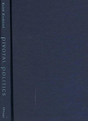 9780226452715: Pivotal Politics: A Theory of U.S. Lawmaking