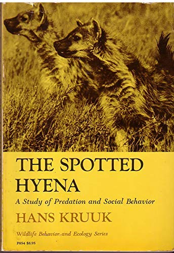 Spotted Hyena: A Study of Predation and Social Behavior (Wildlife Behaviour & Ecology) (0226455084) by Kruuk, Hans