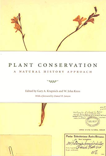 9780226455129: Plant Conservation: A Natural History Approach