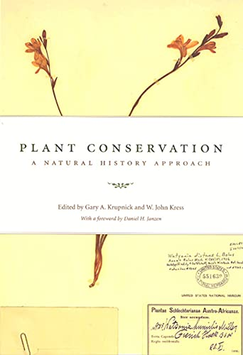 9780226455136: Plant Conservation: A Natural History Approach