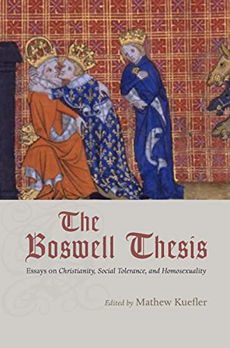 9780226457406: The Boswell Thesis: Essays on Christianity, Social Tolerance, and Homosexuality