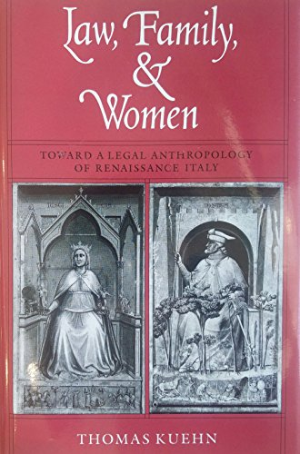 9780226457628: Law, Family, and Women: Toward a Legal Anthropology of Renaissance Italy
