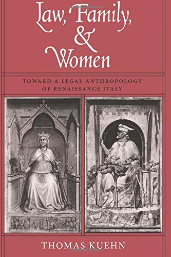 9780226457642: Law, Family, and Women: Toward a Legal Anthropology of Renaissance Italy