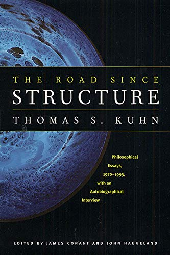 9780226457994: The Road since Structure: Philosophical Essays, 1970-1993, With An Autobiographical Interview
