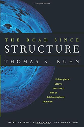 9780226457994: The Road Since Structure - Philosophical Essays, 1970-1993, with an Autobiographical Interview
