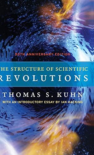 9780226458113: The Structure of Scientific Revolutions: 50th Anniversary Edition